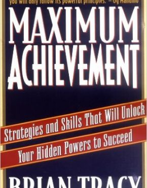 Maximum Achievement Strategies and Skills That Will Unlock Your Hidden Powers to Succeed 1